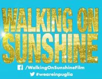Walking on sunshine, primo musical internazionale girato in Puglia